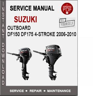 Suzuki Outboard DF150 DF175 4-Stroke 2006-2010