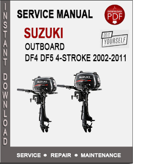 Suzuki Outboard DF4 DF5 4-Stroke 2002-2011