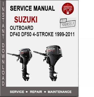Suzuki Outboard DF40 DF50 4-Stroke 1999-2011