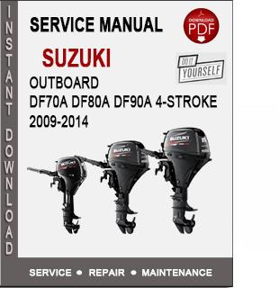 Suzuki Outboard DF70A DF80A DF90A 4-Stroke 2009-2014