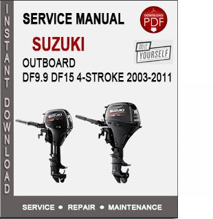 Suzuki Outboard DF9.9 DF15 4-Stroke 2003-2011