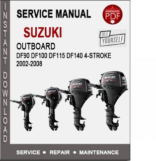 Suzuki Outboard DF90 DF100 DF115 DF140 4-Stroke 2002-2008